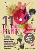 Tic Tac Pik Nik